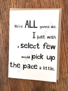 Card #491:  We're all gonna die ...