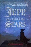 Jepp, who defied the stars / Katherine Marsh