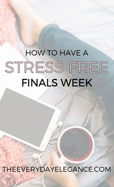 Don't let finals week get the best of you! Check out my tips on how to have a STRESS FREE finals week! Click through to read!