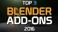 Top 3 Blender Add-ons That You NEED!