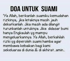 Do'a #Suami #Rejeki #Istri #Shalehah Wife Quotes, Family Quotes, Muslim Quotes, Islamic Quotes, Sabar Quotes, Good Prayers, Love In Islam, Doa Islam, Learn Islam