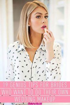 19 Genius Tips for Brides Who Want to Do Their Own Wedding Makeup #weddingmakeup