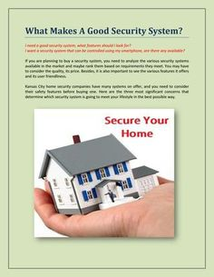 What Makes A Good #Security #System? #Kansas_City_Home_Security_Companies