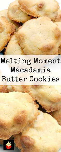 Melting Moment Macadamia Butter Cookies . These little cookies have a wonderful�