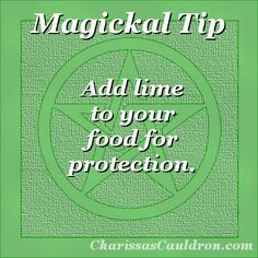 Magickal Tip - Lime for Protection – Charissa's Cauldron Green Witchcraft, Magick Spells, Witch Board, Wiccan Crafts, Eclectic Witch, Herbal Magic, Kitchen Witch, Book Of Shadows, Spelling