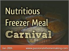 Nutritious Freezer Meals (Chicken Curry looks good!)