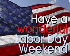 happy labor day images Labor Day Photo: This Photo was uploaded by onedecentguy. Find other Labor Day pictures and photos or upload your own with Photobucket free image and vi. Labor Day Quotes, Weekend Quotes, Labour Day Wishes, Labor Day Pictures, Weekend Images, Labor Day Holiday, Good Morning Happy, Labour Day Weekend, Long Weekend