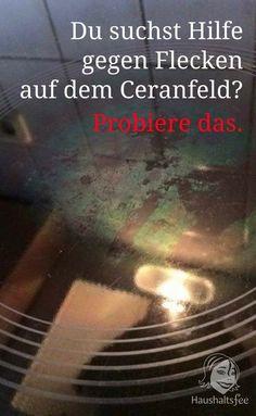 Flecken, Schlieren und Streifen vom Cerankochfeld entfernen. Tipps zum Reinigen des Ceranfelds.