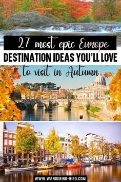 27 Most Epic Europe Destination Ideas You'll Love to visit in Autumn. Europe Travel Ideas- Looking for the best places to see Autumn in Europe? Want to see the autumn colours and know the best places to visit and cities to see? Here are 27 of the BEST Fall Europe travel ideas for Europe. Europe travel tips | Autumn in Europe | Places to visit in Europe | Best cities to visit in Europe to see fall foliage #europetravel #autumn #fall #europe