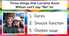 """What are the three things you cannot say """"No"""" to?"""