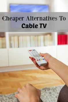 Cheaper Alternatives to Cable TV - cut the cord on your cable company and save money every month by using these cheap alternatives to cable!