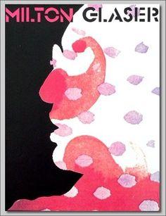 by Milton Glaser, graphic designer par excellence Saul Bass, Illustrations, Illustration Art, Pop Art, Milton Glaser, Graphic Design Inspiration, Design Ideas, Graphic Design Typography, Editorial Design