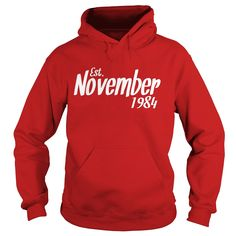 Est November 1984 Shirt Cool 33rd Birthday Gifts TShirt #gift #ideas #Popular #Everything #Videos #Shop #Animals #pets #Architecture #Art #Cars #motorcycles #Celebrities #DIY #crafts #Design #Education #Entertainment #Food #drink #Gardening #Geek #Hair #beauty #Health #fitness #History #Holidays #events #Home decor #Humor #Illustrations #posters #Kids #parenting #Men #Outdoors #Photography #Products #Quotes #Science #nature #Sports #Tattoos #Technology #Travel #Weddings #Women