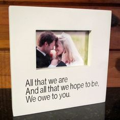 Wedding Gift Picture Frame Thank you Gift for Parents Grandparents All that we are and all that we hope to be we owe to you