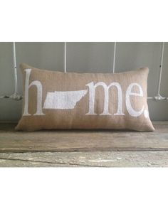 Tennessee Home Burlap Pillow - White http://www.countryoutfitter.com/products/94643-tennessee-home-burlap-pillow-white