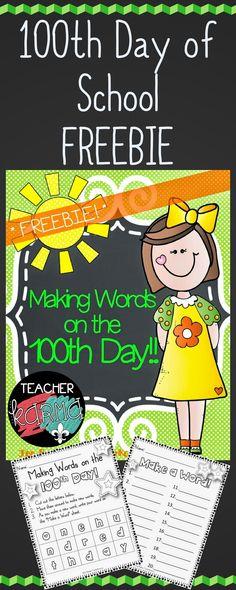 100th Day of School FREEBIE - Making Words on the 100th Day of School - Reading resource - TeacherKarma.com