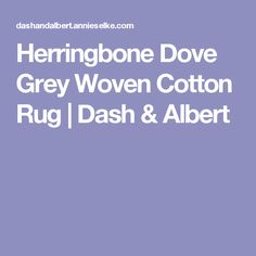 Herringbone Dove Grey Woven Cotton Rug | Dash & Albert