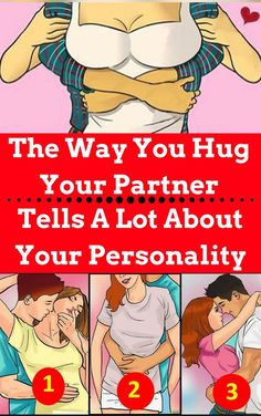 THE WAY YOU HUG YOUR PARTNER TELLS A LOT ABOUT YOUR PERSONALITY!>