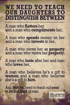 Teach your daughter to distinguish between these types of men. Motivacional Quotes, Great Quotes, Quotes To Live By, Inspirational Quotes, Real Men Quotes, People Quotes, Quote Of The Week, Distinguish Between, Life Lessons