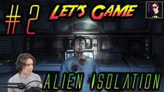 E.T?! IS THAT YOU?! Let's Game - Alien Isolation Episode 3