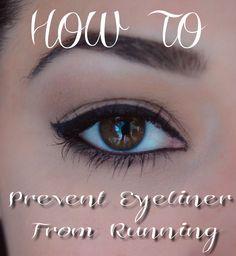 {Made2Style} Preventing Eyeliner From Running! http://made2style.files.wordpress.com/2013/07/prevent-running-eyeliner.jpeg