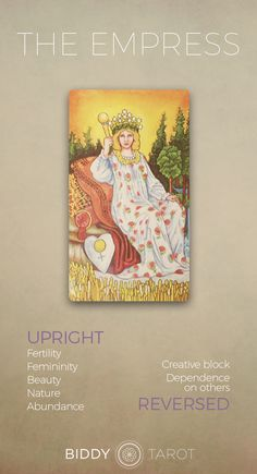 The Empress Tarot Meaning Click to learn more about this card!  the empress card, the empress meaning, empress reversed, the empress tarot card reversed