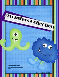 MONSTERS EVERYWHERE!! Make your classroom an exciting place for the students to learn!  65  pages with 3 pages of ideas for your classroom!!Inc...