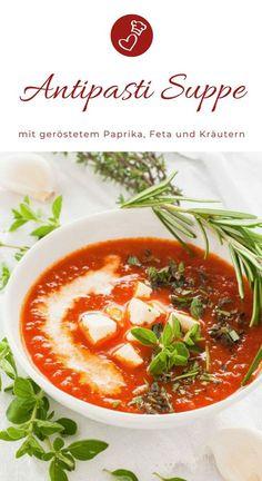 Suppen Rezepte, Paprika Rezepte: Rezept für eine leckere, mediterrane Suppe mit gerösteten Paprika, vielen Kräutern und Feta! So schmeckt der Sommer #sommer #suppe #paprika #mediterran #feta #käse #sommer #einfach