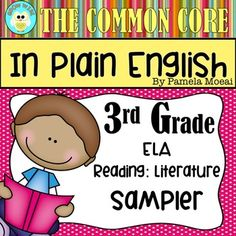 This is a FREE Sampler of my product, The Common Core in Plain English.  To download the entire 3rd Grade ELA Strand Bundle, please click on the link below.  The Common Core in Plain English:  ELA Strand for 3rd Grade  The Common Core in Plain English:  ELA Strand for Kindergarten The Common Core in Plain English:  ELA Strand for 1st Grade The Common Core in Plain English:  ELA Strand for 2nd Grade The Common Core in Plain English:  ELA Strand for 4th  Grade The Common Core in Plain English…