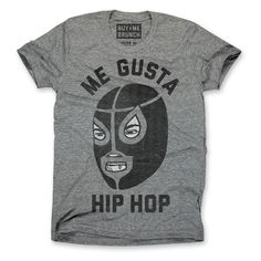 Me Gusta Hip Hop Tee