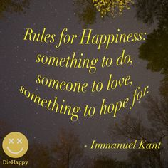 Rules for happiness quote