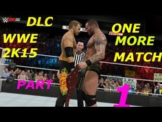 WWE 2K15 DLC SHOWCASE ONE MORE MATCH