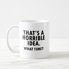 funny coffee mugs Why have I collected so many funny coffee mugs, novelty coffee cups, and humorous sayings on coffee travel mugs? I drink a lot of coffee when I'm at work in the offi Coffee Mug Quotes, Coffee Facts, Coffee Humor, Coffee Mugs, Beer Quotes, Coffee Time, Coffee Beans, Coffee Creamer, Quotes On Mugs