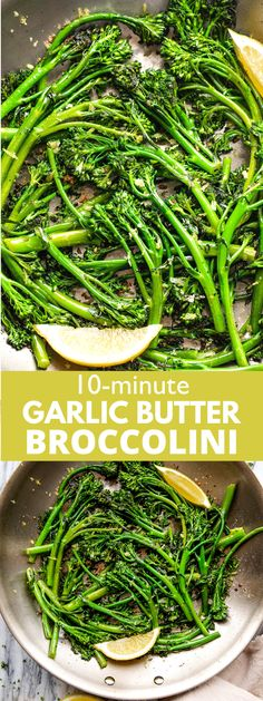 Sauteed Broccolini recipe with garlic and butter cooked to a tender-crisp perfection, topped with lemon zest and fresh parsley. This side dish takes just minutes to make and it's one of the tastiest and healthiest ways to enjoy broccolini. #broccolini #sidedish #healthydinner