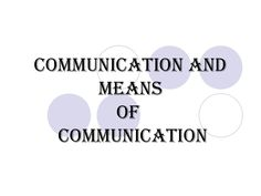 Communication and means of Communication