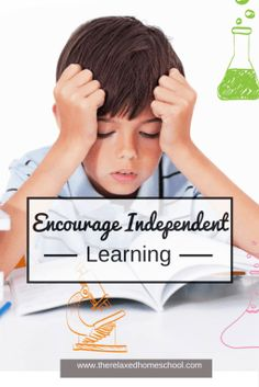 Encourage your children to learn independently!