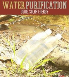 SODIS: Modern Water Purification System | Easy DIY For Emergency Preparedness By Survival Life http://survivallife.com/2014/04/23/sodis-modern-water-purification-system/
