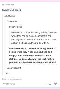 Well, well . . . it HAS to be. It can't be men's fault in any way!