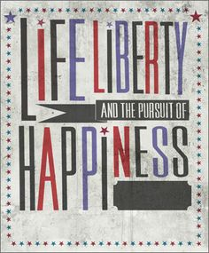 Life, Liberty, and the Pursuit of Happiness - The Boston Globe