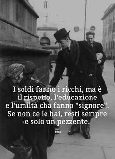 ricchi di che? Pretty Words, Cool Words, Wise People, Italian Quotes, Images And Words, Instagram Story Ideas, Self Improvement, Karma, Einstein