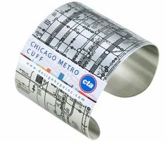 Cool! Chicago Metro Map Cuff - this is really cool! and actually VERY useful