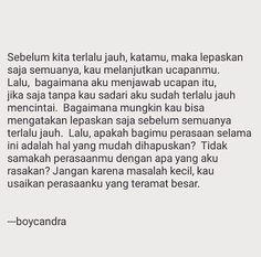 Tidak samakah perasaanmu dengan apa yang aku rasakan Quotes Galau, Quotes Indonesia, Love Life, Qoutes, Poems, Mood, Nice, Wallpaper, Inspiration