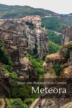 Meteora, a must-see destination in Greece.