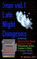 "Cover for 'Late Night Dungeons Volume 1: Blood of the Black Queen's Court.'  This volume also features my own short story, ""Showdown at the Cactus's Prick."""