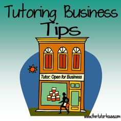 Want to earn extra money this summer?Wondering how to start or grow your tutoring business?  Begin here with all the business tips and ideas from The Tutor House.