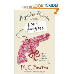 Agatha Raisin and the Love from Hell by  M.C. Beaton, read by Penelope Keith.