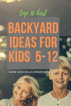 Backyard Ideas for Older Children - Seeking Lavendar Lane