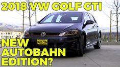 2018 Volkswagen Golf GTI Autobahn Edition In Depth Review | DGDG.COM Volkswagen Golf