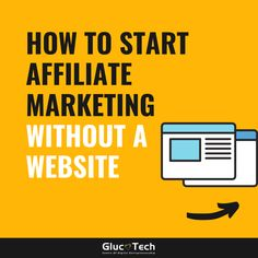 HOW TO START AFFILIATE MARKETING WITHOUT A WEBSITE | GLUCOTECH Entrepreneurship, Affiliate Marketing, Photo And Video, Website, Business, Videos, Content, Instagram, Store