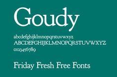 Friday Fresh Free Fonts - Goudy, 806 Typography, Cookie | Abduzeedo Design Inspiration
